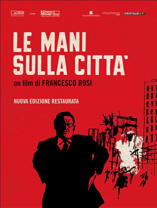La mani sulla città Francesco Rosi Rod Steiger Salvo Randone stasera in Tv film tv