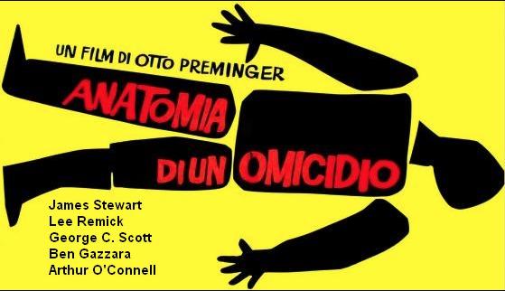 Anatomia di un omicidio Otto Preminger James Stewart film sabato 12 settembre 2020