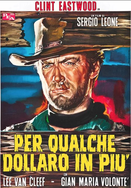 film tv stasera 20 settembre 2020 Per qualche dollaro in più gian mariua volonté clint Eastwood Klaus Kinski Lee van cleef sergio leone