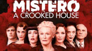 Mistero a Crooked House su Rai 4